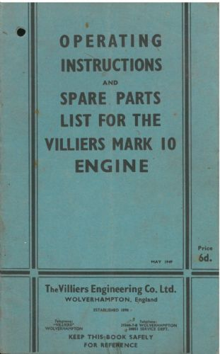 Villiers Engine MK 10, Operating Instructions and Spare Parts Manual